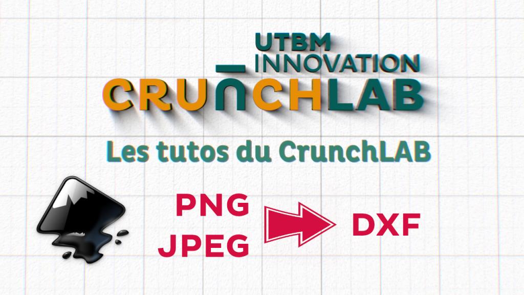 Le Tuto De Pierre Convertir Une Image En Dxf Utbm Innovation Crunch Lab